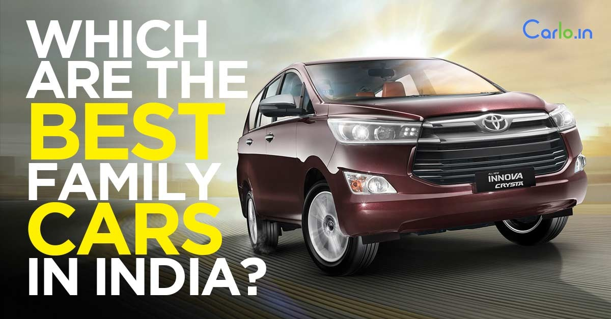 Which Are The Best Family Cars In India